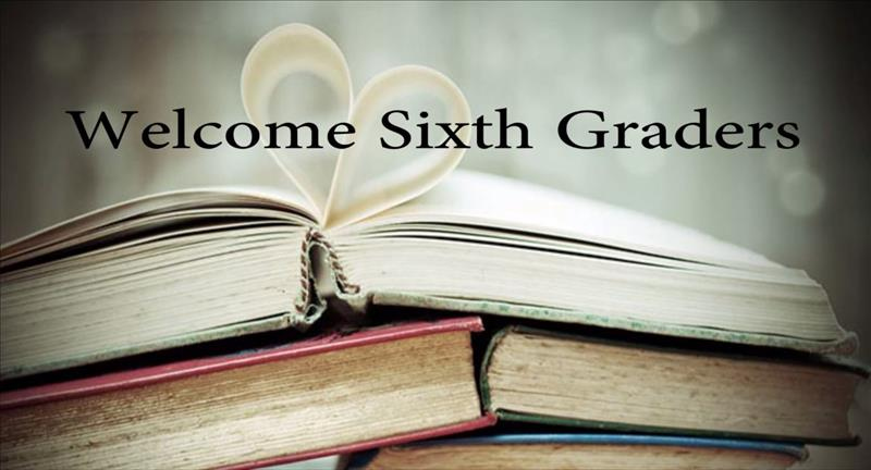 welcome sixth graders